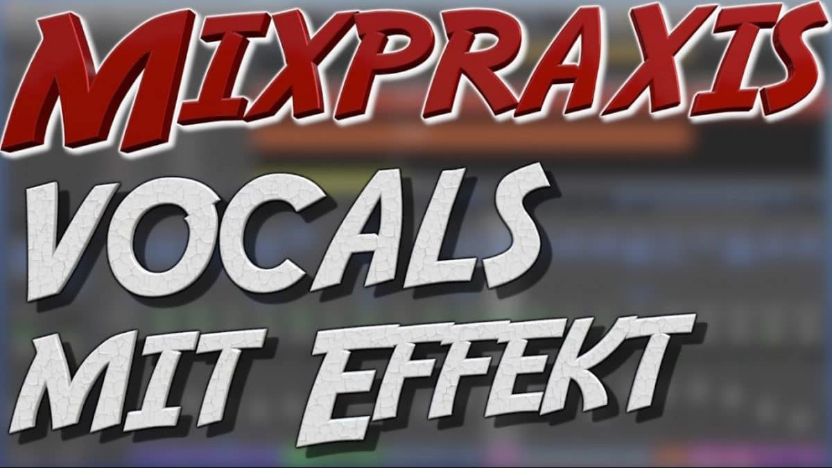 Immer schön subtil: Vocals mit Effekten | Mixtutorial im Recording-Blog