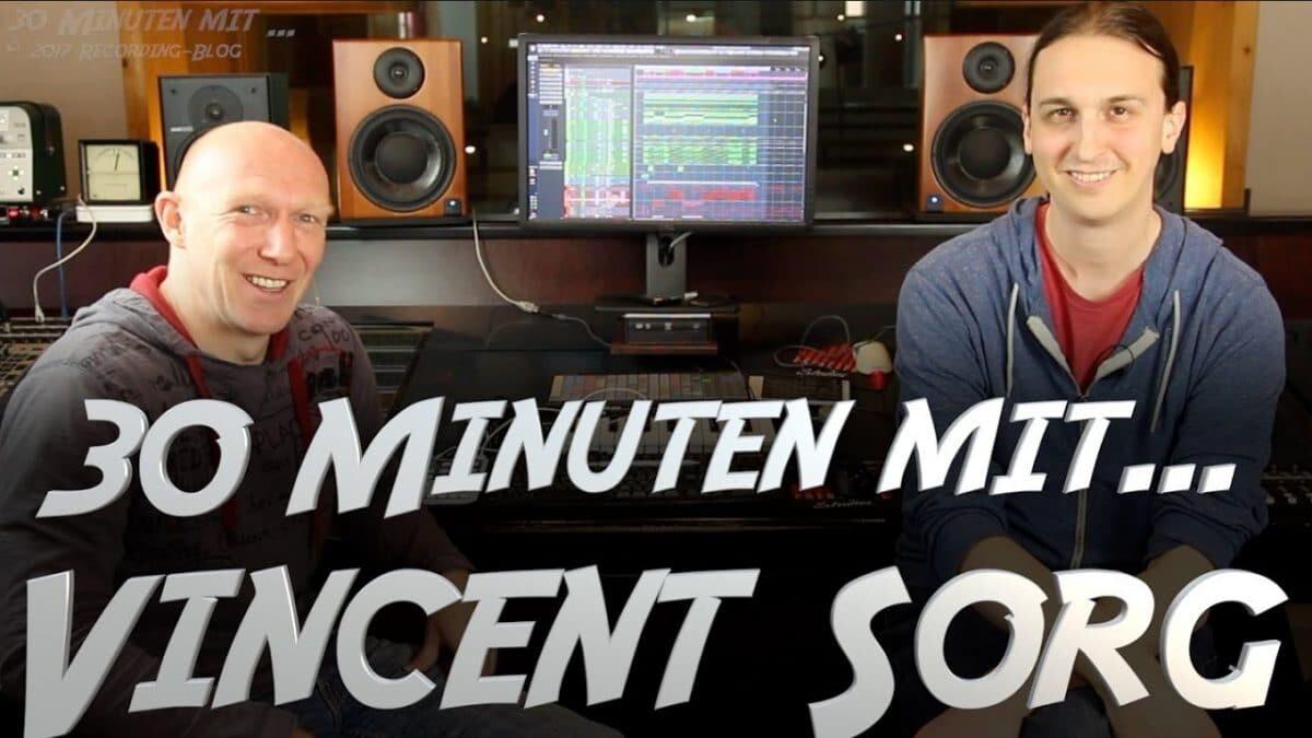 30 Minuten mit Vincent Sorg (Produzent von Die Toten Hosen, Broilers, In Extremo, etc.)