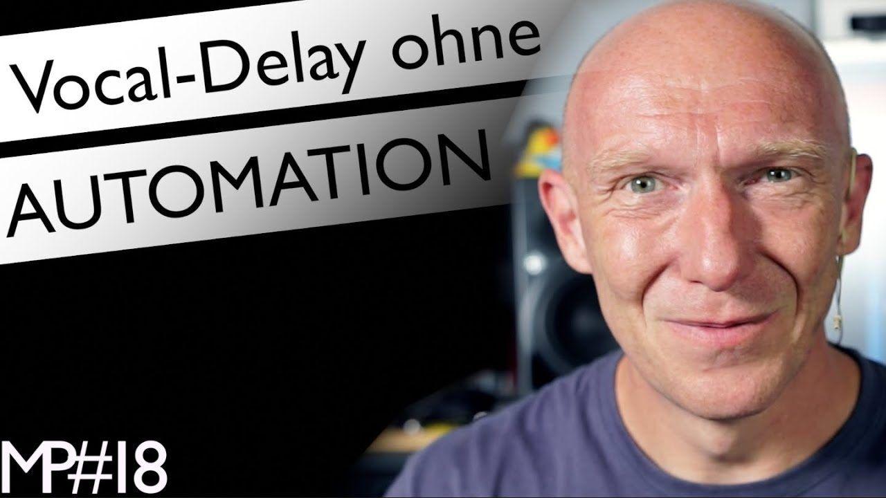 Einfach und zielsicher: Vocal-Delays ohne Automation