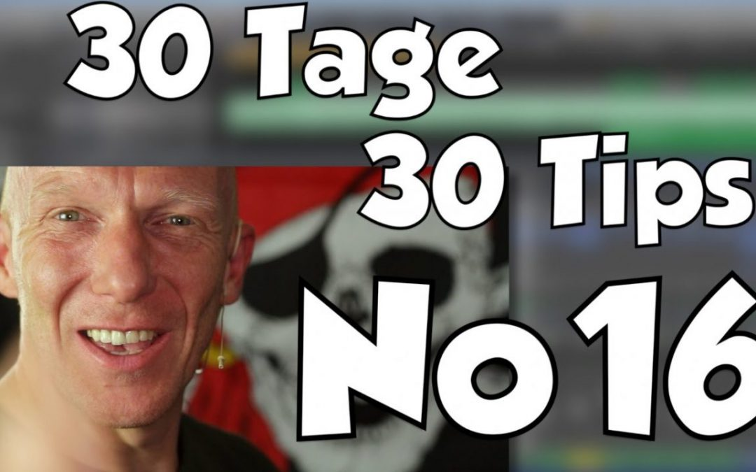 #16 | 30 Tage, 30 Tips – Fette Akustikgitarre im Mix