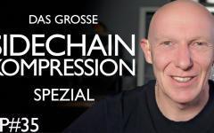 Spezial Crashkurs Sidechain Kompression