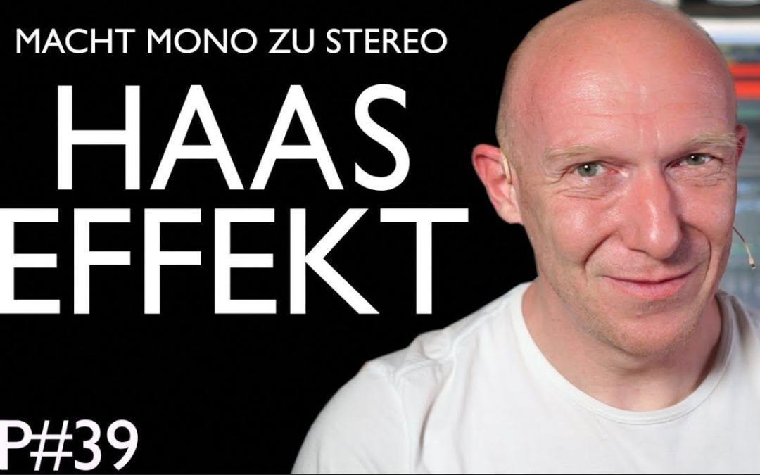 Aus Mono wird Stereo: Der Haas-Effekt