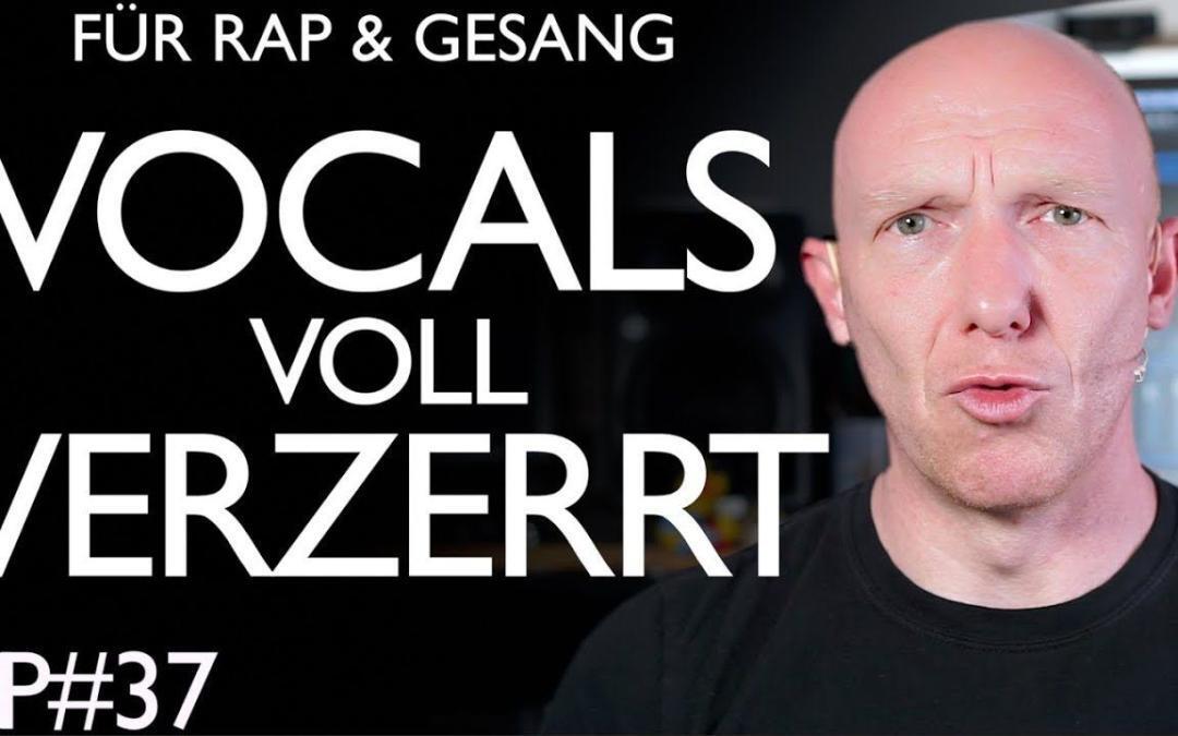 Für Gesang und Rap: Verzerrung für mehr Power im Song