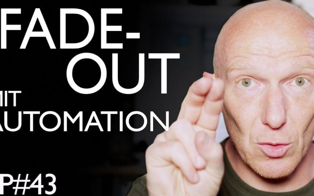 Automation: Fade Out klingt wie SSL Auto Fade | Abmischen Tutorial Deutsch