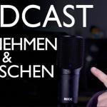 So klappt´s: Podcast perfekt aufnehmen und abmischen | Abmischen Tutorial Deutsch