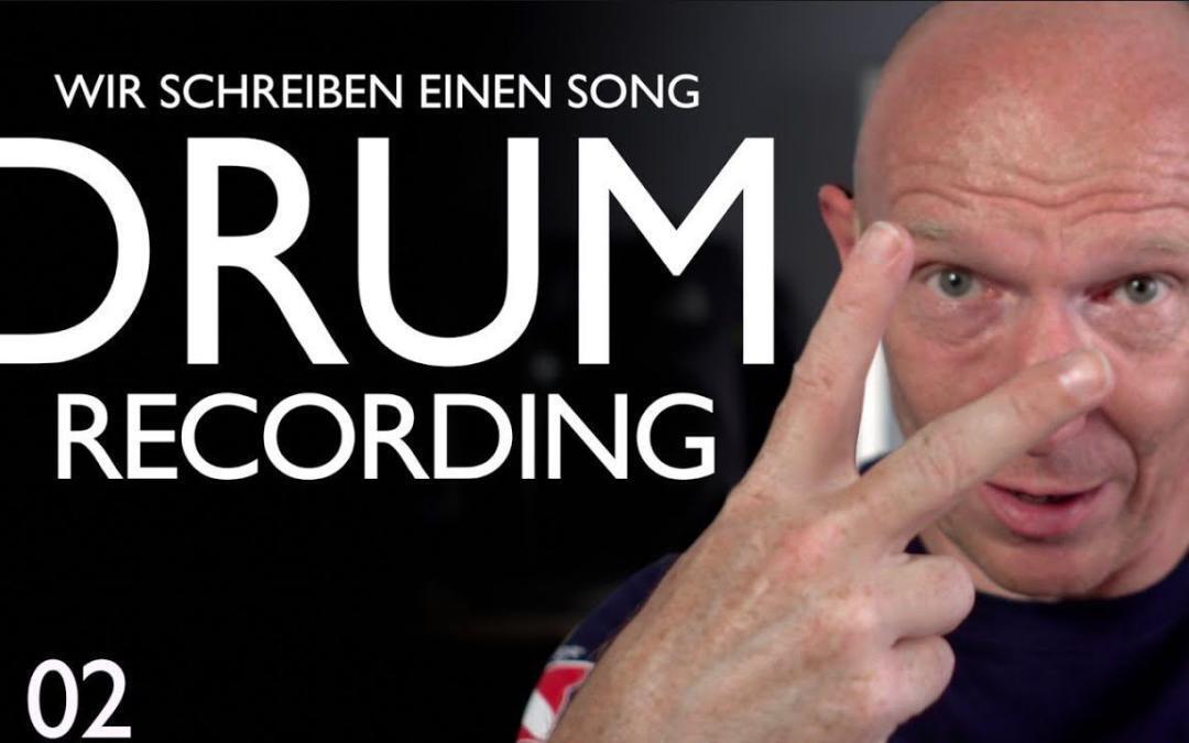 Schlagzeug aufnehmen – Wir schreiben einen Song Folge 02
