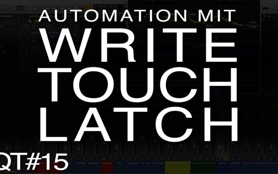 Was bedeutet Write, Touch und Latch bei der Automation?