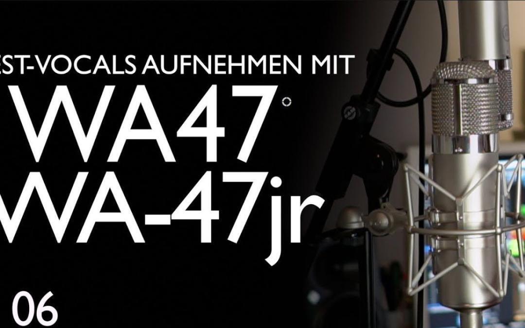 Vocals aufnehmen mit WA-47 und WA-47 jr | Wir schreiben einen Song Folge 06