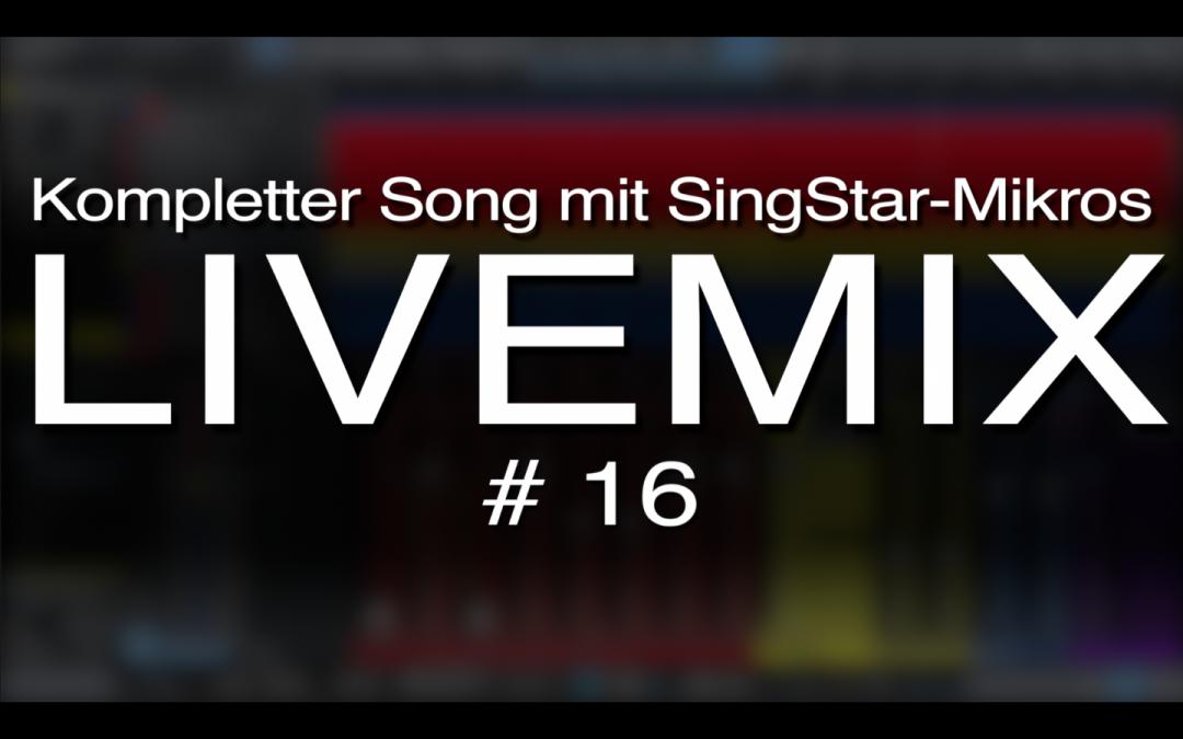 LiveMix #16: Song mit SingStar-Mikros aufnehmen und abmischen