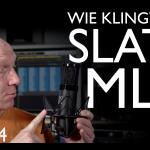 Klangtest Slate VMS ML-1