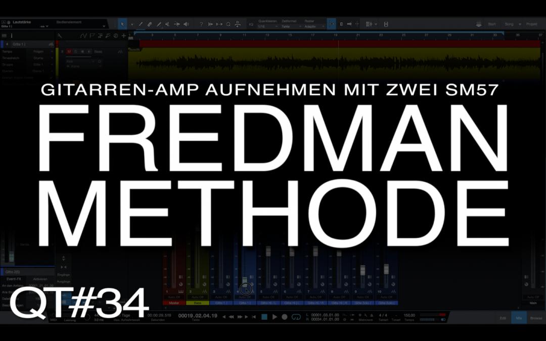 Die Fredman-Methode: Amp-Recording mit zwei SM57