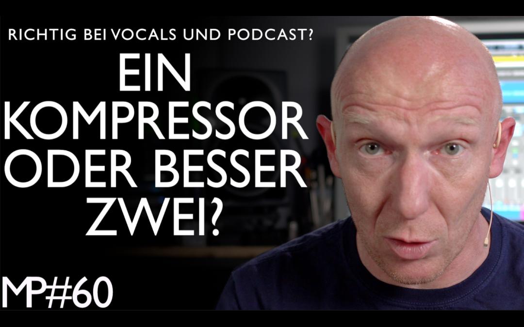 Ein Kompressor oder zwei? Was ist besser beim Abmischen von Vocals?