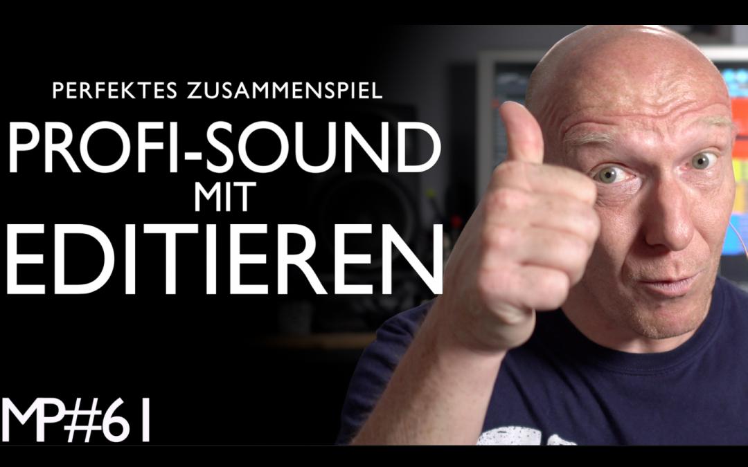 Editieren für professionelleren Sound