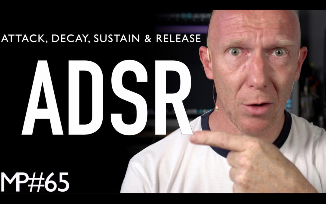 Attack, Decay, Sustain und Release (ADSR) | Synthesizer-Regler erklärt