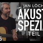 Akustik Special Teil 1 mit Jan Loechel 1440x900