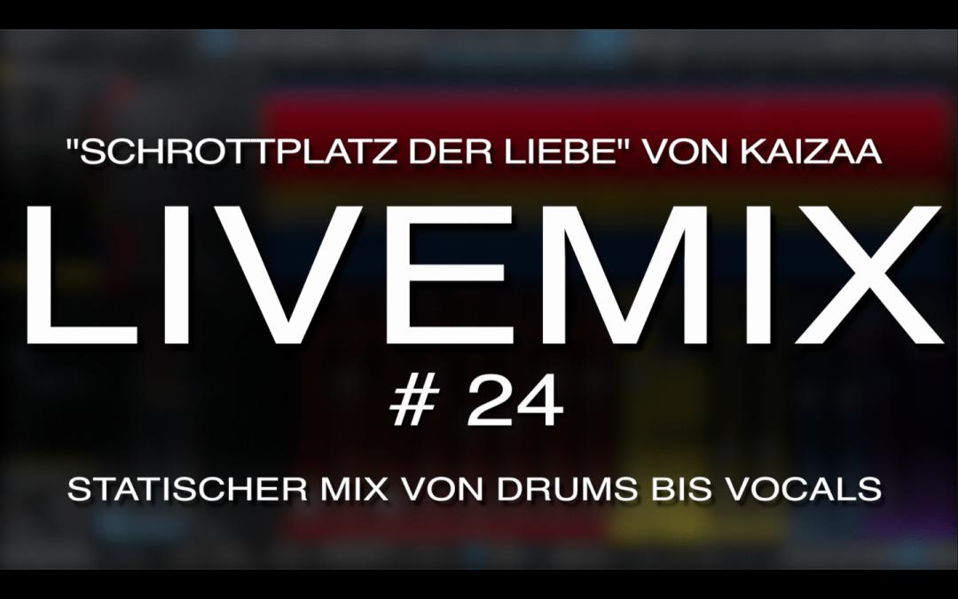 """Live-Mix #24: """"Schrottplatz der Liebe"""" von Kaizaa"""