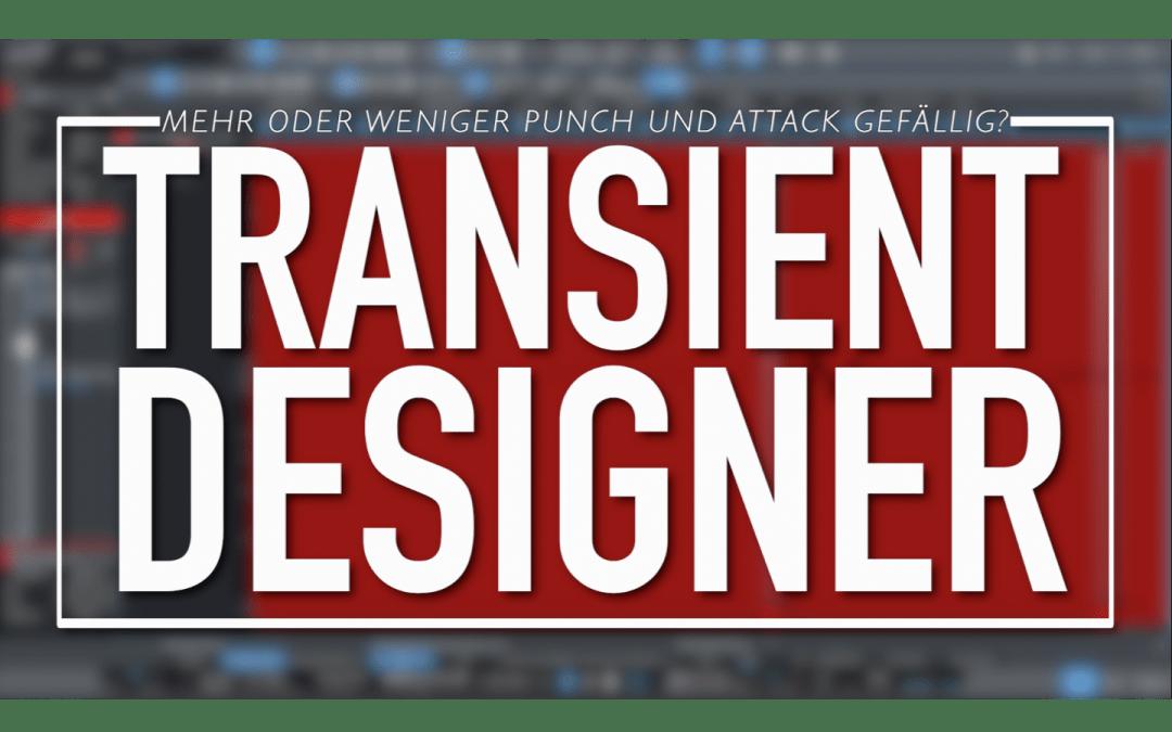 Transient Designer – Dynamik-Bearbeitung deluxe