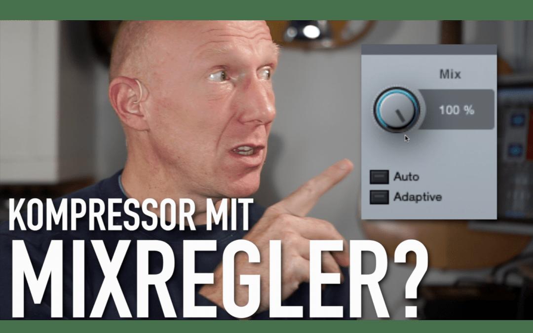 Parallel komprimieren mit Mix-Regler im Kompressor