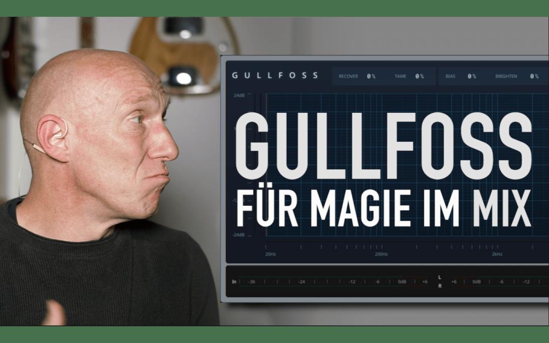 Gullfoss, der dynamische EQ von Soundtheory im PlugIn-Check