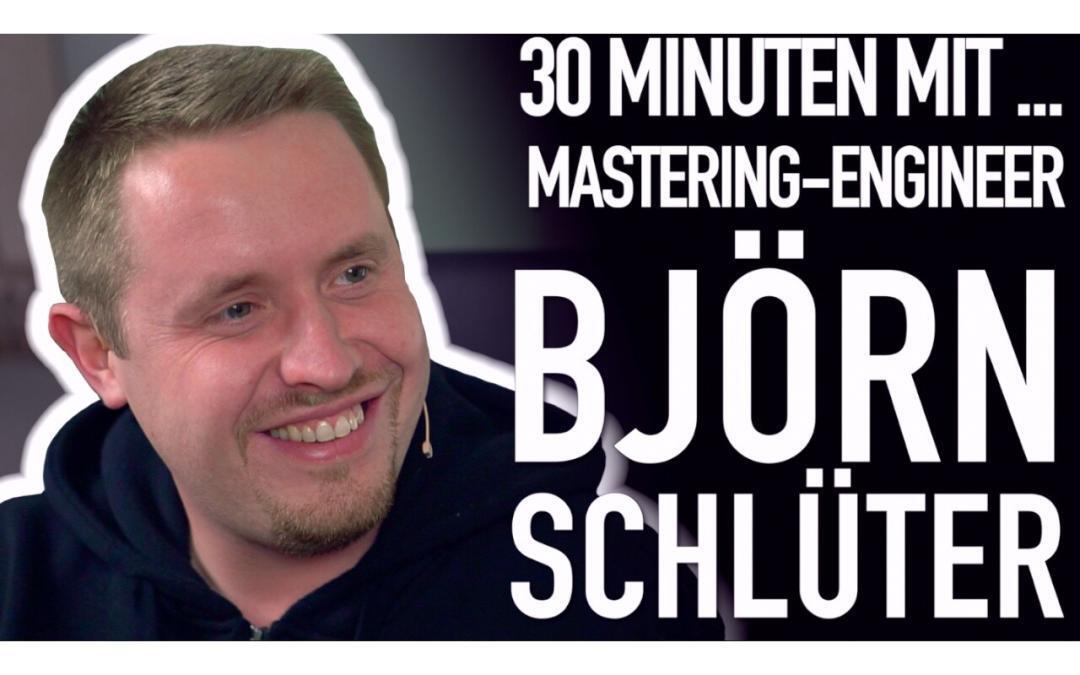 30 Minuten mit Mastering-Engineer Björn Schlüter (storia mastering studio)