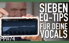 7 EQ Tipps für bessere Vocals