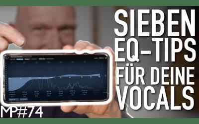 Einfach und klar: 7 EQ-Tipps für bessere Vocals und Stimmaufnahmen