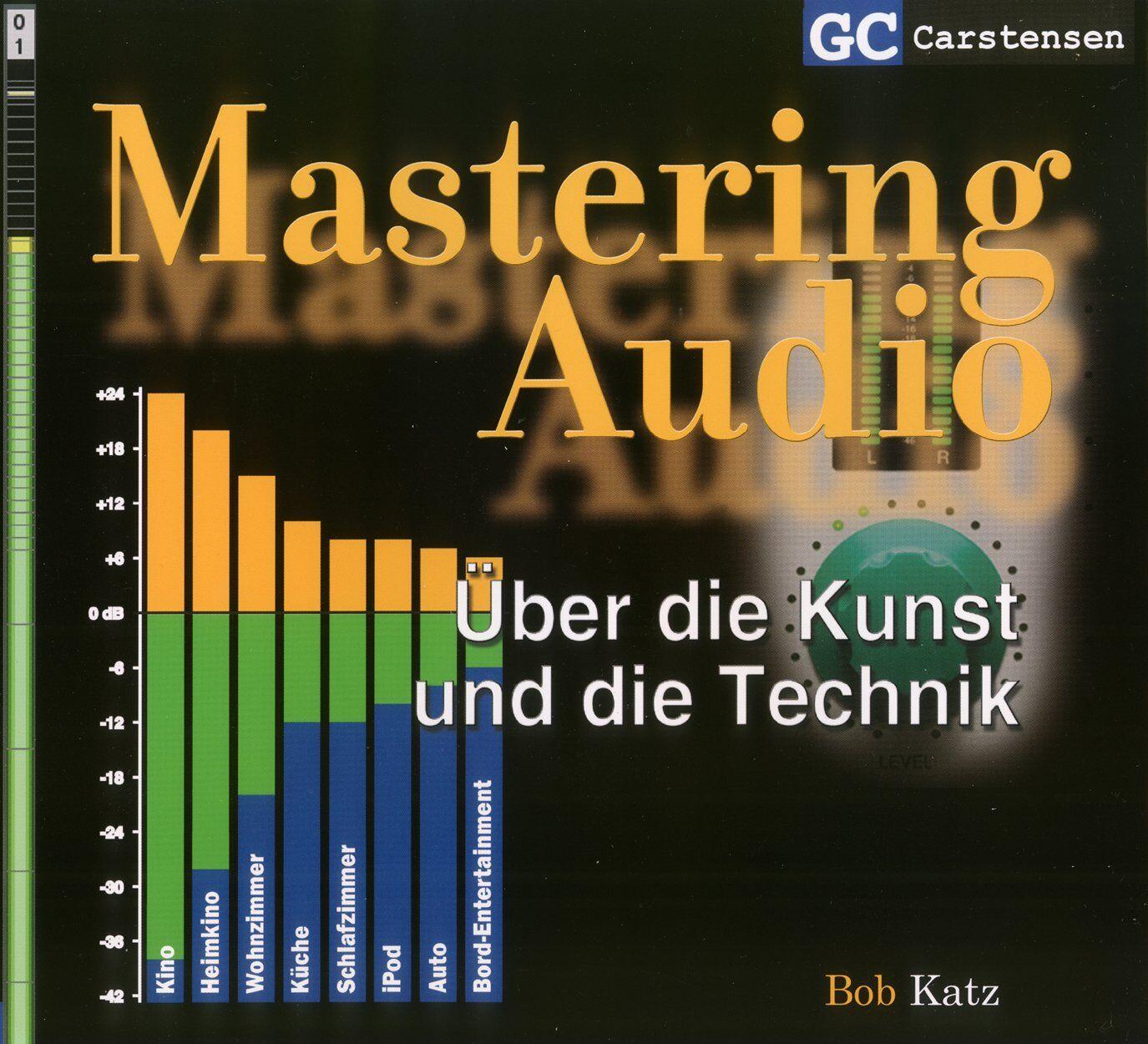 Mastering Audio von Bob Katz