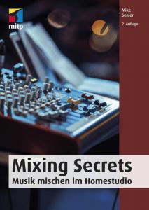 Mixing Secrets von Mike Senior