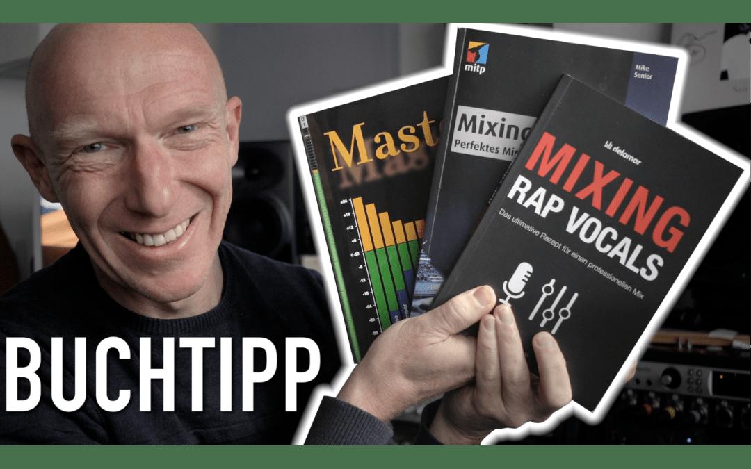 3 Bücher für mehr Wissen im Homestudio