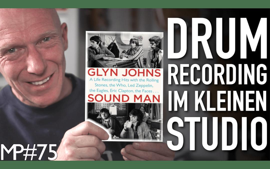 Aufnahmen aus Glyn Johns Drums aufnehmen im kleinen Tonstudio