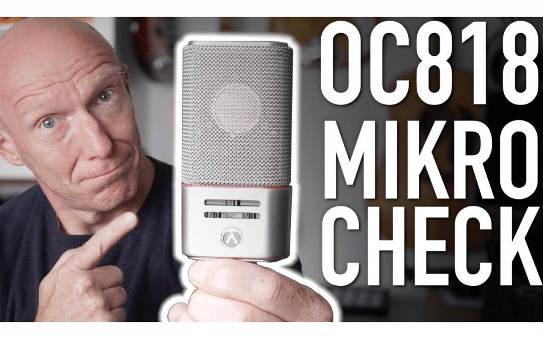 Mein Mikro-Check: Das OC818 von Austrian Audio