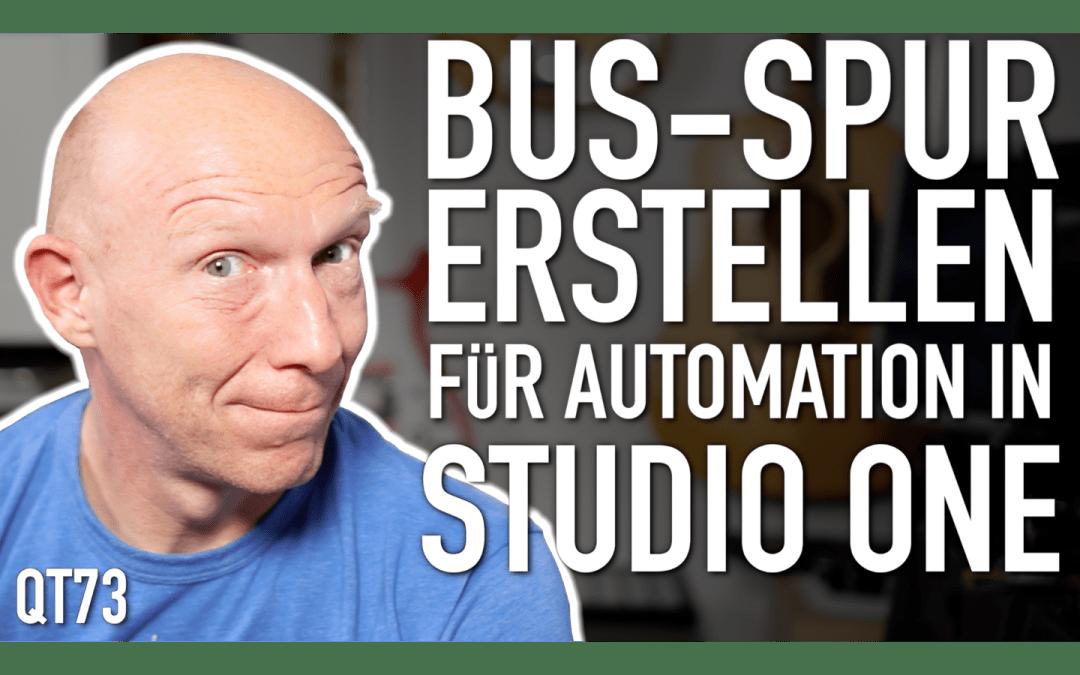 Schneller automatisieren: BUS-Spur im Arrangier-Fenster erstellen in Studio One)