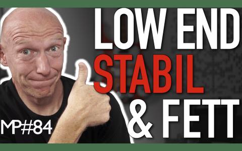 Stabiles Low End für fetten Bass-Bereich