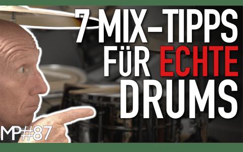 7 Tipps fürs Abmischen von echtem Schlagzeug