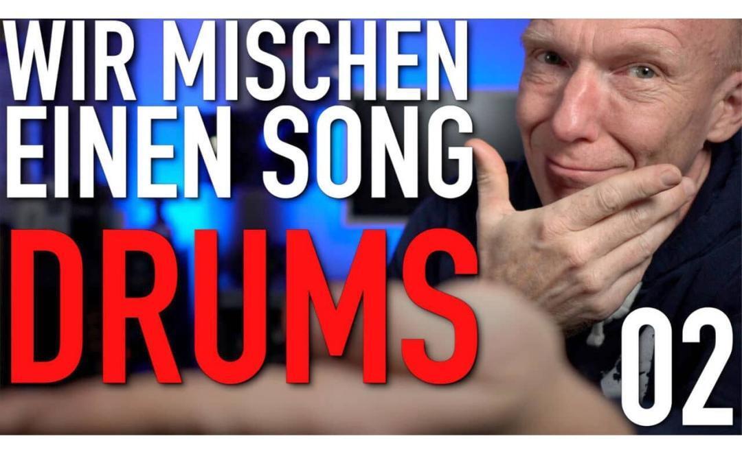 Wir mischen einen Song | Drums abmischen