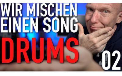 Wir mischen einen Song   Drums abmischen   Episode 02