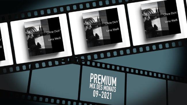 2021_09 PREMIUM-MIX Video Ohne Dich