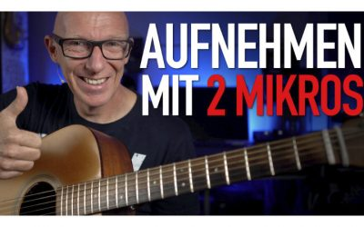 Super, aber anders: Akustik-Gitarre aufnehmen mit zwei Mikrofonen